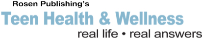 Rosen Publishing's Teen Health and Wellness