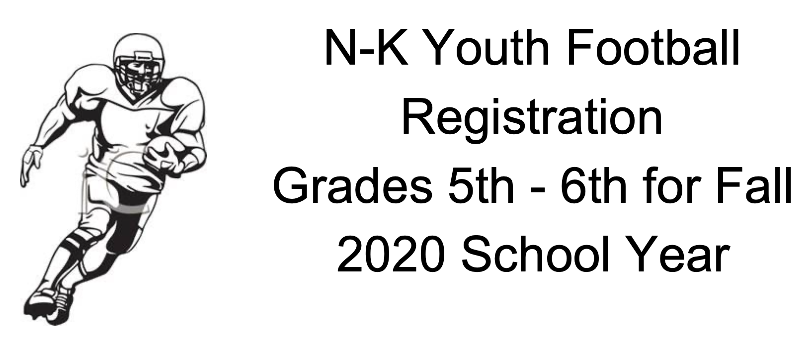 Header Image for NK Youth Football Registration Grades 5 & 6 for Fall 2020 School Year